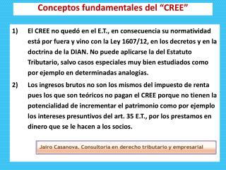 """Conceptos fundamentales del """"CREE"""""""