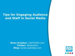 Tips for Engaging Audience and Staff  in Social  Media