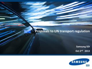 Proposals to  UN transport regulation  Samsung SDI