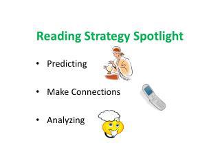 Reading Strategy Spotlight