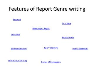 Features of Report Genre writing