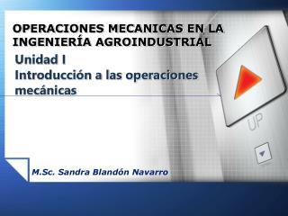 Unidad I Introducción a las operaciones mecánicas