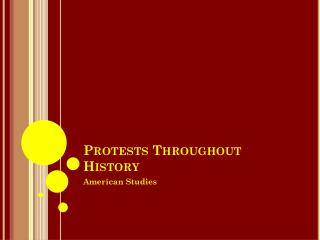 Protests Throughout History