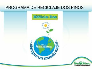 PROGRAMA DE RECICLAJE DOS PINOS