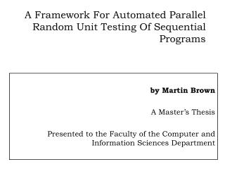 A Framework For Automated Parallel Random Unit Testing Of Sequential Programs