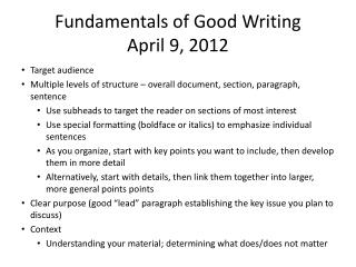 Fundamentals of Good Writing April 9, 2012