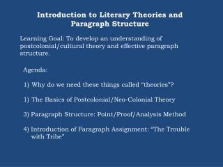 introduction to postcolonial theory by dr This seminar will examine the emergence, institutionalization, and challenges posed to postcolonial theory through a set of key fictional, historical, and political texts, ranging from the late nineteenth century to the present.