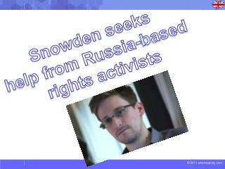 Snowden seeks  help from Russia-based  rights activists