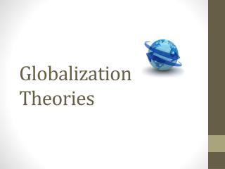 Globalization Theories