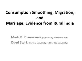 Consumption Smoothing, Migration, and Marriage: Evidence from Rural India