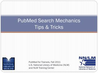 PubMed  Search Mechanics  Tips & Tricks