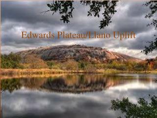 Edwards Plateau/Llano Uplift