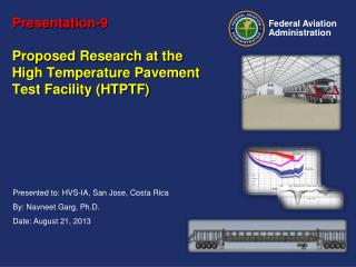 Presentation-9 Proposed Research at the High Temperature Pavement Test Facility (HTPTF)