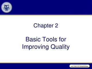 Chapter  2 Basic Tools for  Improving Quality
