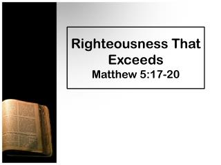 Righteousness That Exceeds Matthew 5:17-20