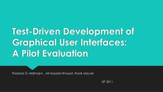 Test-Driven Development of Graphical User Interfaces: A Pilot Evaluation