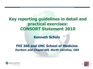 Key reporting guidelines in detail and practical exercises: CONSORT Statement  2010