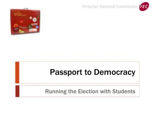 Passport to Democracy
