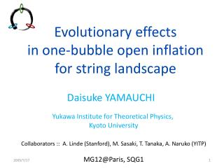 Evolutionary effects  in one-bubble open inflation  for string landscape