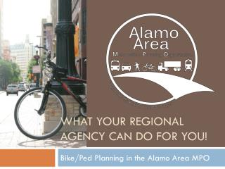 What your regional agency can do for you!