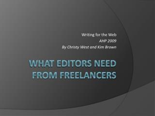 What Editors Need From Freelancers