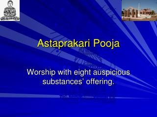 Astaprakari Pooja