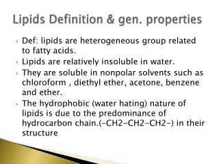 Lipids Definition & gen. properties