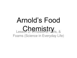 Arnold's Food Chemistry