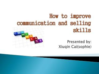 How to improve communication and selling skills