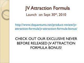JV Attraction Formula Bonus
