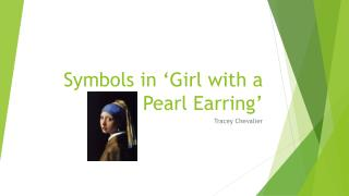 Symbols in 'Girl with a Pearl Earring'