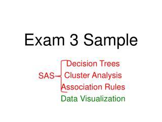 Exam  3 Sample