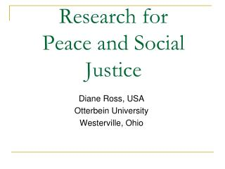 Research for Peace and Social Justice