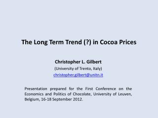 The Long Term Trend (?) in Cocoa Prices