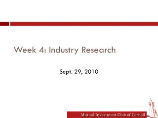 Week 4: Industry Research