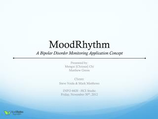 MoodRhythm A Bipolar Disorder Monitoring Application Concept