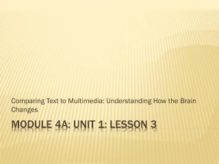 Module 4A: Unit 1: Lesson  3