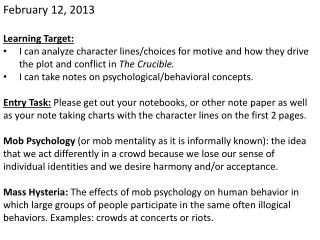 February  12, 2013 Learning  Target: