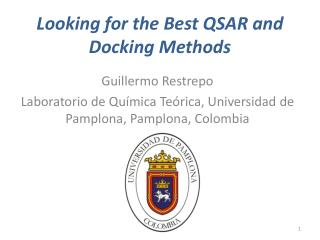 Looking for the Best QSAR and Docking Methods