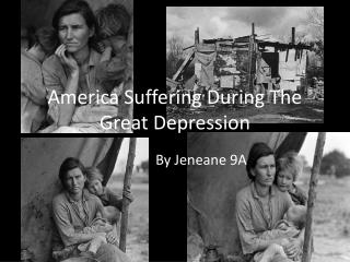 America Suffering During The Great  D epression