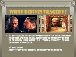 What Defines Tragedy