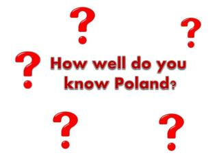 How well  do  you know  Poland?