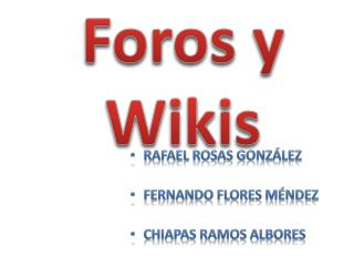 Foros y Wikis