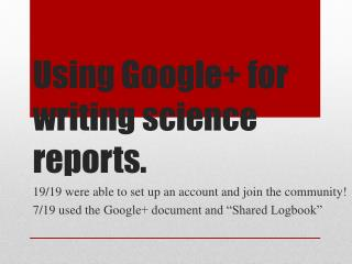 Using Google+ for writing science reports.