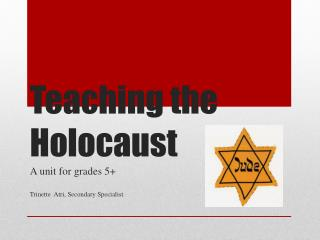 Teaching the Holocaust