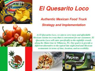 El Quesarito  Loco Authentic Mexican Food Truck Strategy and Implementation