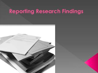 Reporting Research Findings