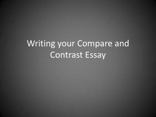 Writing your Compare and Contrast Essay