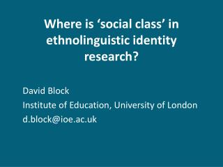 Where is 'social class' in ethnolinguistic identity research?