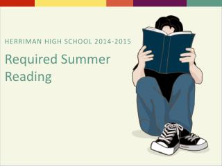 HERRIMAN HIGH SCHOOL  2014-2015 Required Summer Reading